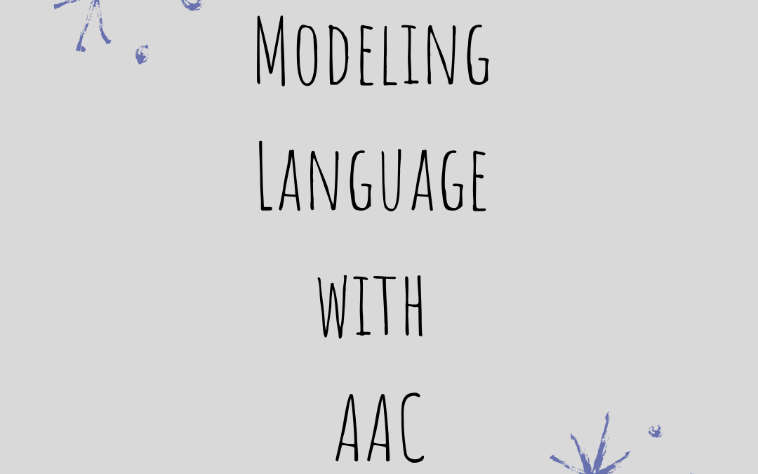 Modeling Language with AAC