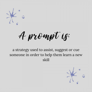 Graphic Stating definition of a prompt