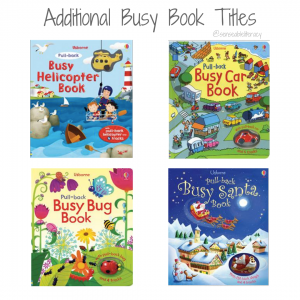 "pictures of additional Busy Book Titles including ""Busy Helicopter"", ""Busy Car"", ""Busy Bug"", ""Busy Santa"""